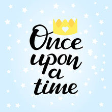 Lettering Once Upon A Time. Ve...