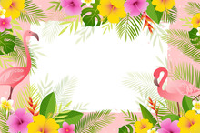 Summer Frame With Flamingo, Palm Leaves And Tropical Flowers. Vector Floral Banner Template.