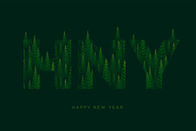 HNY Letters With Pine Tree Forest Illustration For Happy New Year