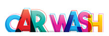 Car Wash Word Concept. Colorful Letters On A White Background.