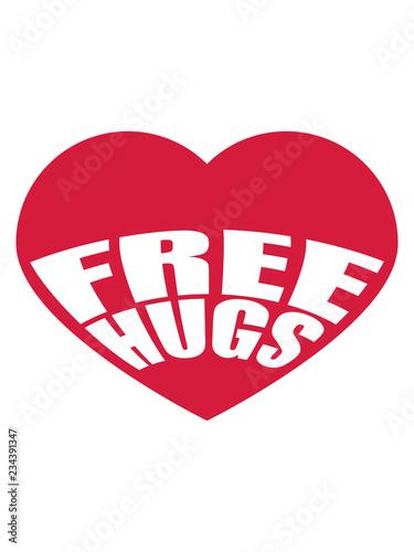 Cool Herz Free Hugs Kostenlose Umarmungen Lustig Liebe Herzlich