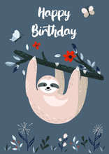 Happy Birthday Design With Cute Baby Sloth Hanging On The Tree. Unique Hand Drawn Cartoon Animal For Greeting Card, Poster, Banner. Vector Illustration