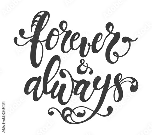 Photo  Forever and always hand drawn lettering