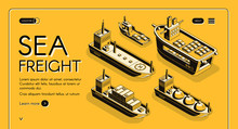 Sea Freight Transport Isometric Vector Web Banner With Oil Tanker, LNG Carrier, RORO Cargo And Container Ships Line Art Illustration. Industrial Maritime Transport Company Landing Page Template