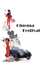 Poster With A Retro Cinema Camera, Retro Car And Fashion Girls In Red. Hand Drawn Vector Illustration.