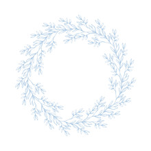 Lovely Hand Drawn Light Blue Twigs, Branches Round Shape Vector Garland. White Background. Retro Style. Delicate Blue Sketched Floral Wreath. Frame Made Of Flowers Isolated On White.