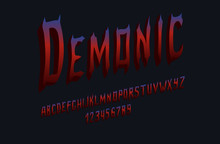 Demonic Font For Banners, Postcards And Posters. Vector Illustration