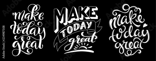 In de dag Positive Typography Make today great. Inspirational phrase. Modern calligraphy quote with handdrawn lettering. Template for print and poster