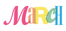 MARCH Colorful Typographic Ban...