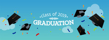 Black Graduate Caps And Confetti On A Against The Sky. Vector Illustration. Congratulation Graduates 2019 Class Of Graduations. Background For Banners, Invitation Card And Greeting.