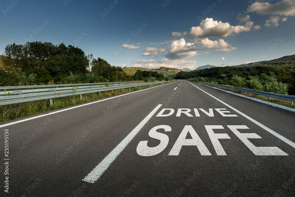 Fototapety, obrazy: Drive safe message on Asphalt highway road through the countryside to the mountains