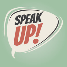 Speak Up Retro Speech Balloon