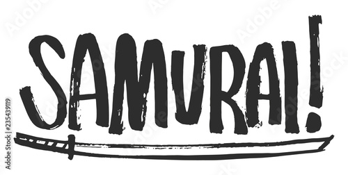 Fotografie, Obraz Lettering with the Samurai word and samurai sword katana