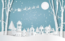 Santa Claus Driving In A Sledge ,winter With Homes And Snowy Paper Art . Beautiful Scenery In The  Design  Vector