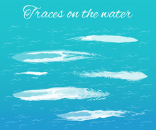 Traces On Water Poster With Splashes Text Vector