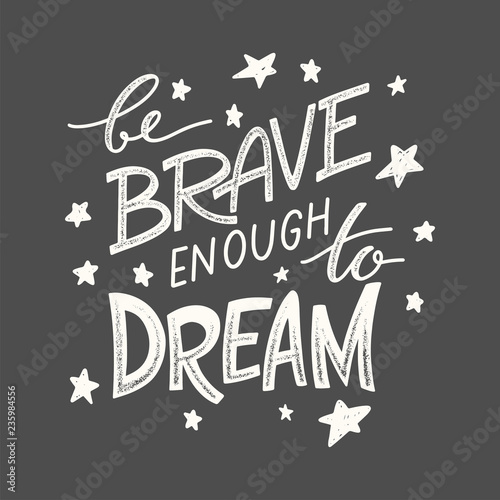 Photo Be brave lettering 02