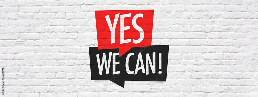 Fototapety, obrazy: Yes we can