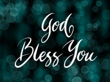 God Bless You Handwriting Calligraphy. Good Use For Logotype, Symbol, Cover Label, Product, Brand, Poster Title Or Any Graphic Design You Want. Easy To Use Or Change Color