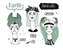 Zodiac Girls. The Earth Element. Hand Drawn Colored Vector Set. Everything Is Isolated