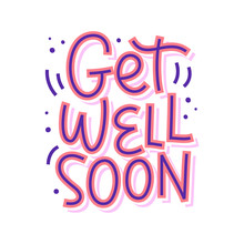 Get Well Soon Vector Lettering...