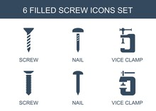 Screw Icons. Set Of 6 Filled Screw Icons Included Nail, Vice Clamp On White Background. Editable Screw Icons For Web, Mobile And Infographics.