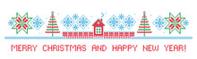 Merry Christmas And Happy New Year! Winter Ornament. Border. Cross Stitch. Embroidery. Vector Pattern.
