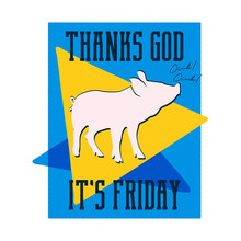 Thanks God Its Friday Poster. ...