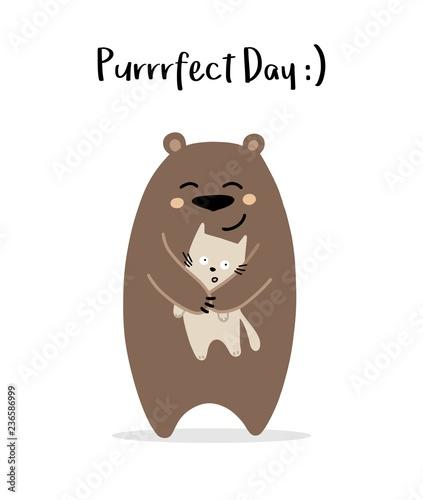 Happy teddy bear hugs his cat friend. Perfect day vector illustration cartoon card