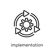 Implementation Icon. Trendy Modern Flat Linear Vector Implementation Icon On White Background From Thin Line General Collection