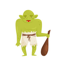 Orc Monster With A Wooden Club, Mythical Fairy Tale Creature Vector Illustration On A White Background