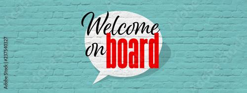 Fototapety, obrazy: Welcome on board !