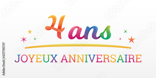 4 Ans Joyeux Anniversaire Buy This Stock Vector And Explore