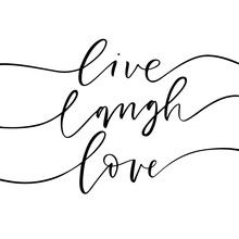 Live, Laugh, Love Card. Hand Drawn Modern Calligraphy. Vector Ink Illustration.