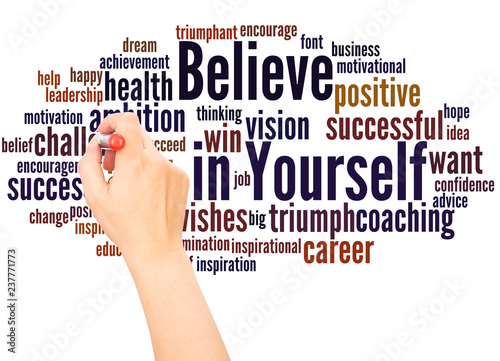 Photo  Believe in Yourself word cloud hand writing concept