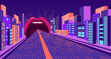 Absurd Neon, A Road That Narrows In Perspective And Goes Into The Mouth With Pink Lips. Against The Background Of The City And Buildings. Pop Art, Kitsch. Vector.