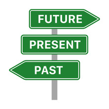 Future, Present And Past Green Traffic Sign Arrows Concept Flat Vector Icon For Apps And Websites