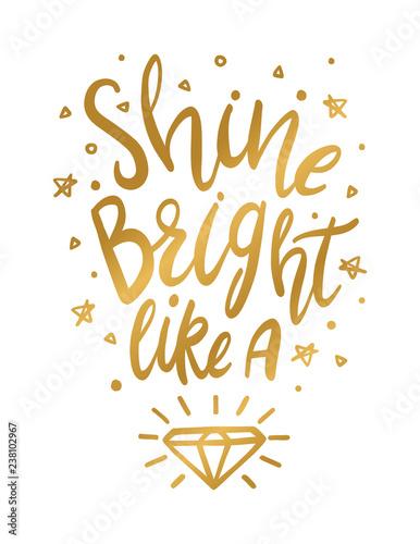 Shine Bright Like A Diamond Quote for Nursery, Wall Art ...