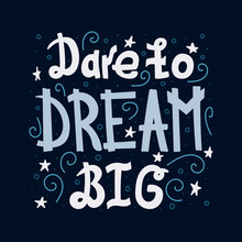 Doodle Motivating Lettering Quote - Dare To Dream Big