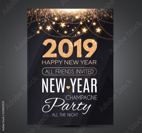 Fotografía  Happy New 2019 Year Party Poster Template with Light Effects, Stars and Place for Text
