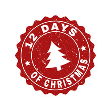 Grunge Round 12 Days Of Christmas Stamp Seal With Fir-tree. Vector 12 Days Of Christmas Rubber Seal Imitation For New Year And Christmas Purposes. Red Colored Rosette With Grunge Style.