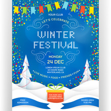 Poster For Winter Festival. Invitation Flyer With Paper Cut Effect Snowdrift, Gifts, Confetti And Flags.