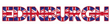 Edinburgh City Word Made From Union Jack Flag Lettering. 3D Rendering