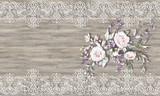 3d wallpaper, roses bouquet and white ornamental lace on wooden background. Classic Provence Style