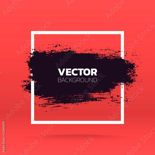Fototapety, obrazy: Grunge background. Brush black paint ink stroke over square frame. Vector illustration
