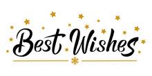 Best Wishes Black Hand Letteri...