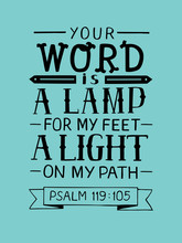Hand Lettering With Bible Verse Your Word Is A Lamp For My Feet, A Light On My Path. Psalm
