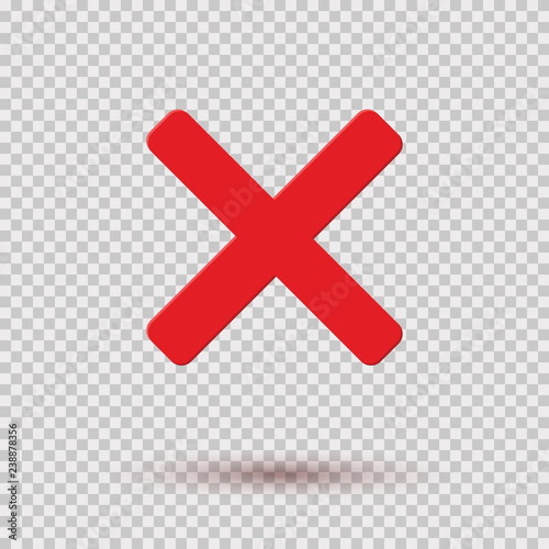 Cross red icon isolated on transparent background. Symbol No or X button for correct, wrong and failed decision. Vector flat sign or mark element . Fototapete