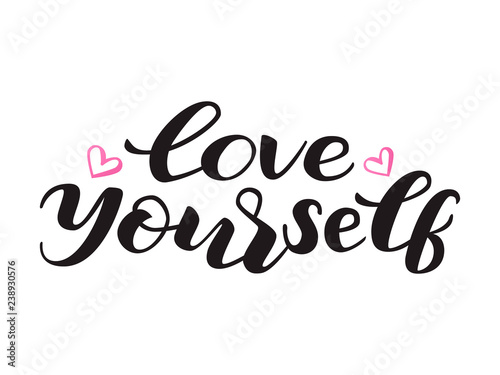 Photo  Love yourself lettering. Vector illustration