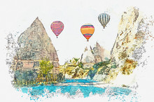 A Watercolor Sketch Or Illustration. Hot Air Balloons In The Sky In Cappadocia In Turkey. The Famous Tourist Attraction Of Cappadocia Is An Air Flight.