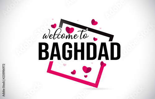 Fotografia, Obraz  Baghdad Welcome To Word Text with Handwritten Font and Red Hearts Square